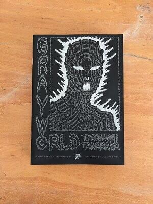 Grayworld par Tetsunori Tawaraya (Langue Anglaise/ English version)