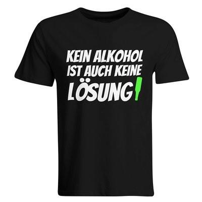 Kein Alkohol ist auch keine Lösung T-Shirt (Herren, Rundhals Ausschnitt)