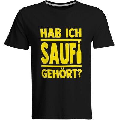 Hab ich Saufi gehört? T-Shirt (Herren, Rundhals Ausschnitt)