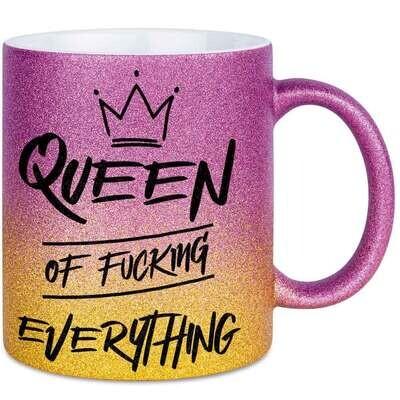 Queen of fucking everyting Tasse mit Glitzereffekt (Glitzertasse mit Farbverlauf)