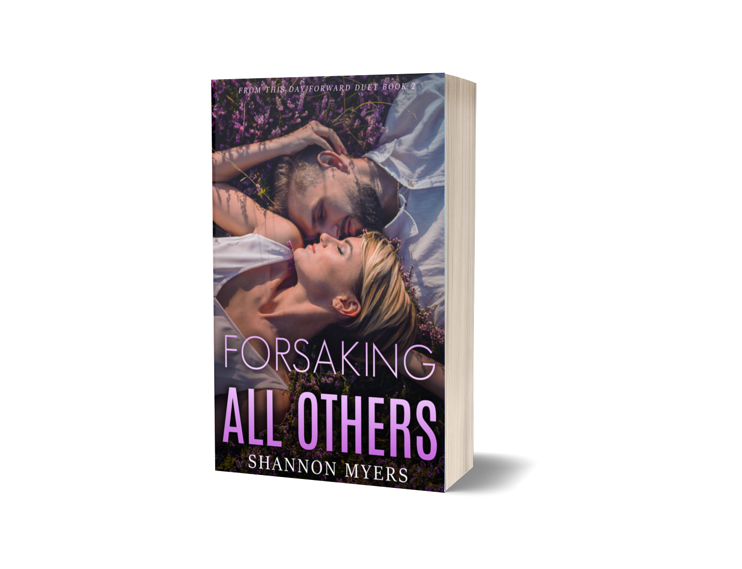 Forsaking All Others (FTDF Duet Book 2)