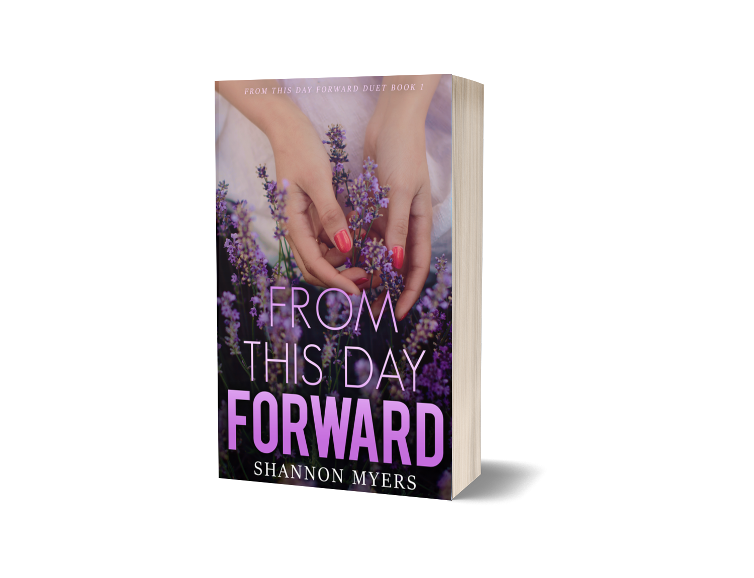 From This Day Forward (FTDF Duet Book 1)