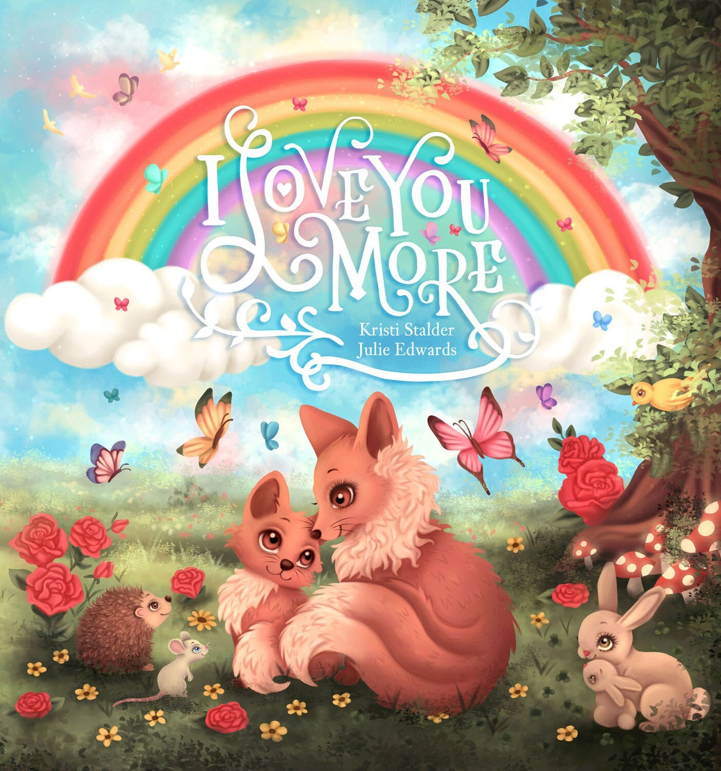 I Love You More - HARDCOVER WITH DUST JACKET