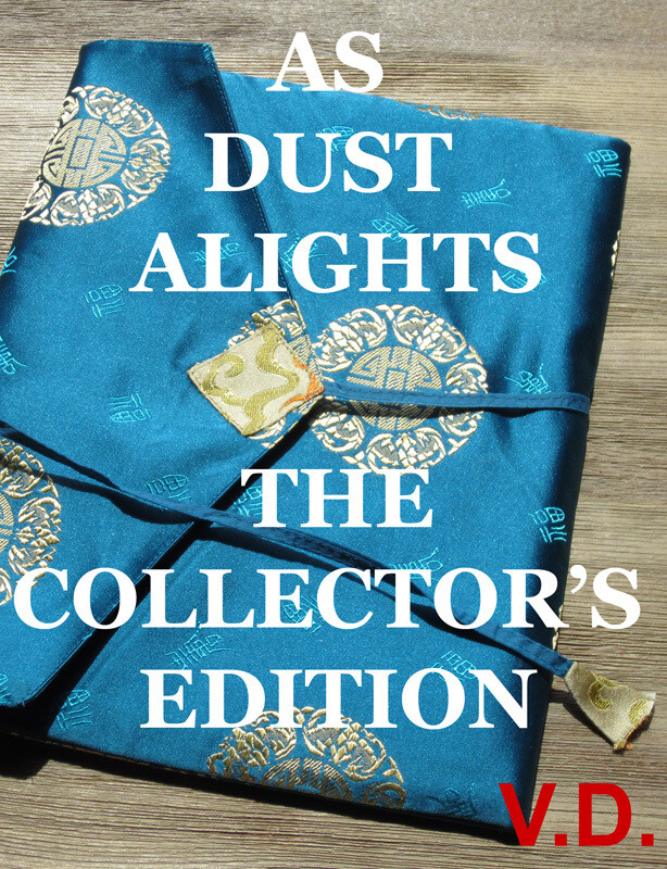AS DUST ALIGHTS - COLLECTOR'S FIRST EDITION (V.D.)