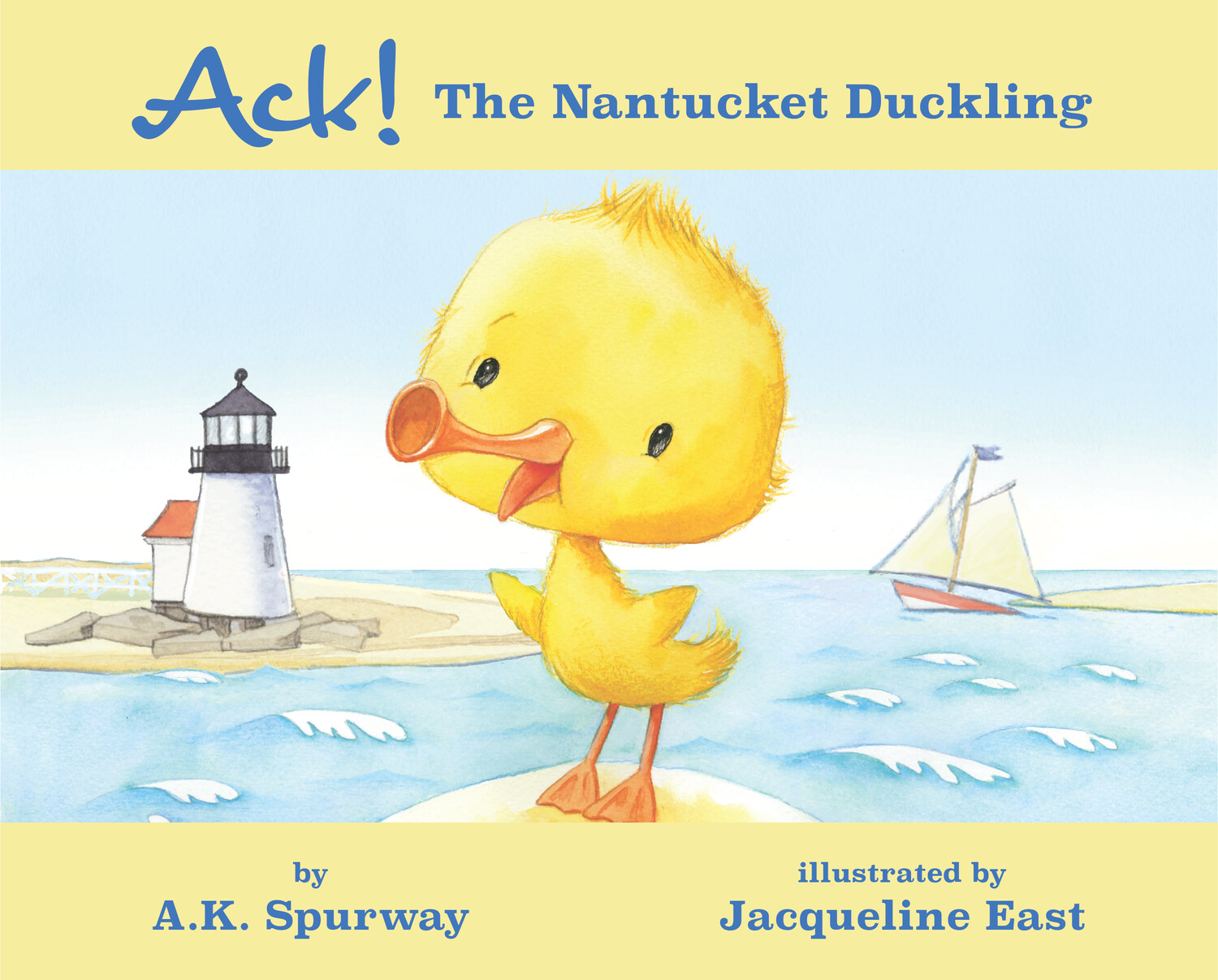 Ack! The Nantucket Duckling - Hardcover Version