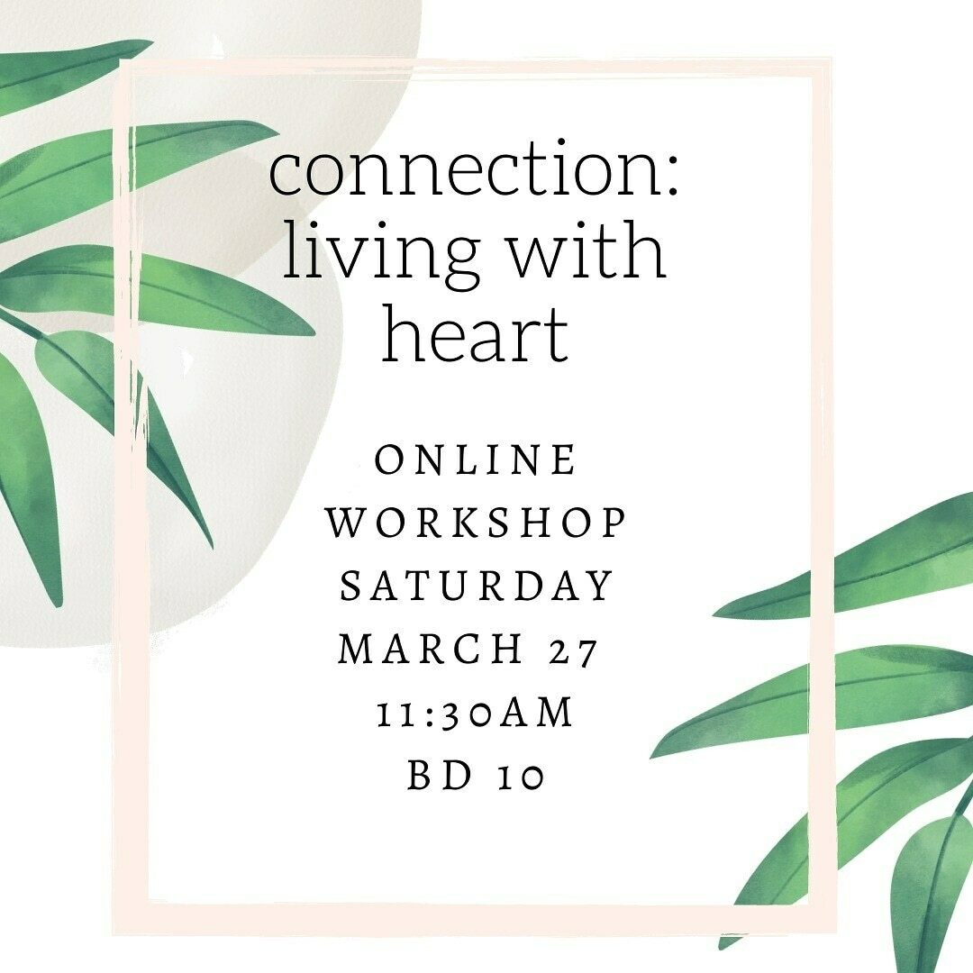 Connection: Living with Heart