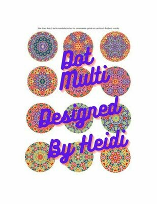 Dot Multi 12 Mandala Designs for Ornaments (Download)