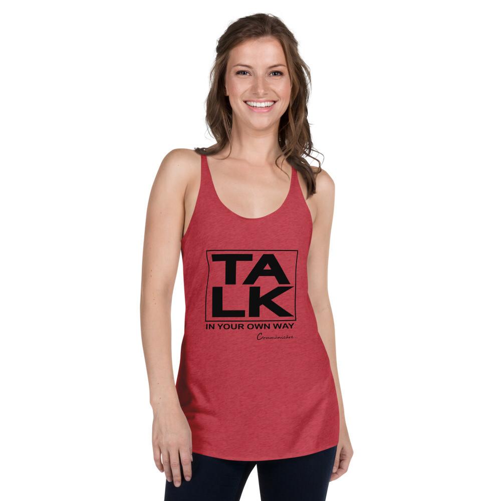TALK Women's Racerback Tank