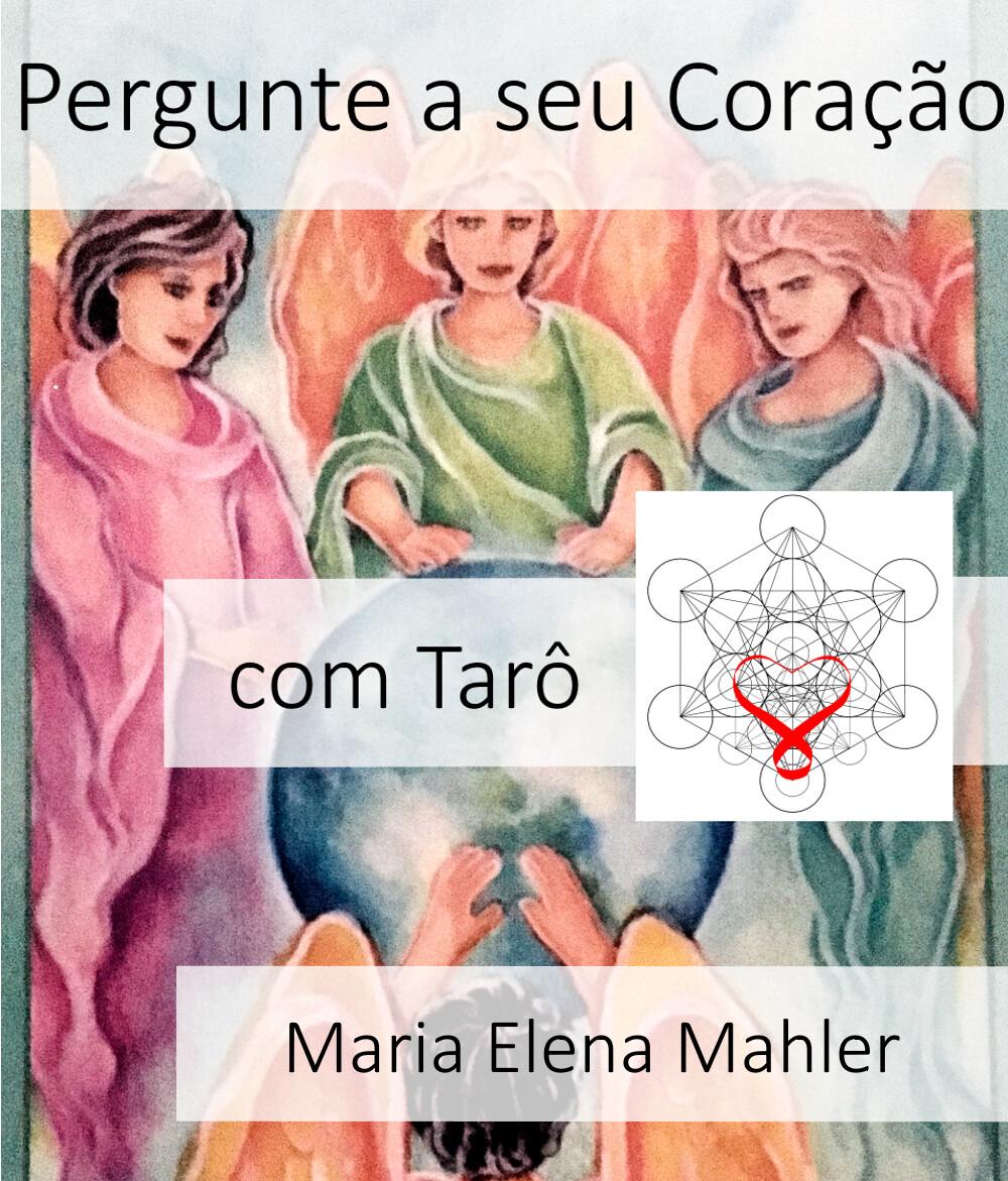 Sessao de Ask Your Heart & Taro com Maria Elena (30 min)