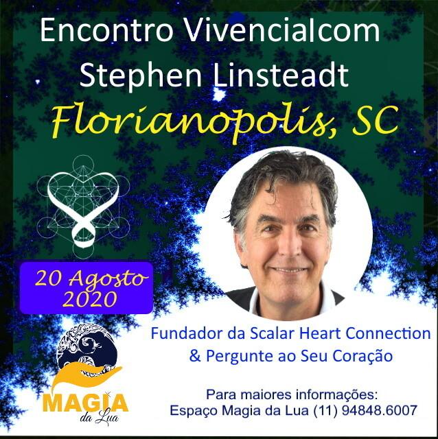 Encontro Vivencial com Stephen Linsteadt - 20 de Agosto de 2020 de 19:00 - 22:30 hrs - FLORIANOPOLIS, SC
