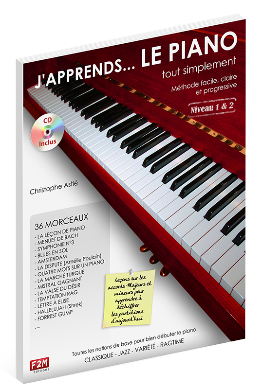 J'apprends LE PIANO - Volume 1