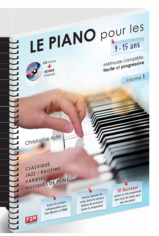 LE PIANO pour les 9/15 ans - Volume 1
