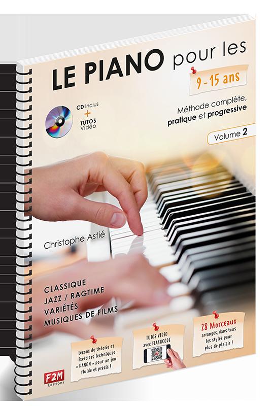 LE PIANO pour les 9/15 ans - Volume 2