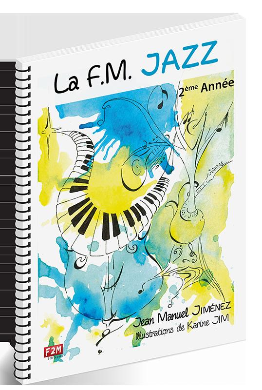 La F.M Jazz 2ème Année - Volume 2