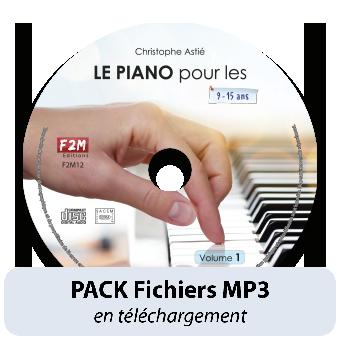 PACK Fichiers MP3 - LE PIANO pour les 9/15 ans - Vol 1