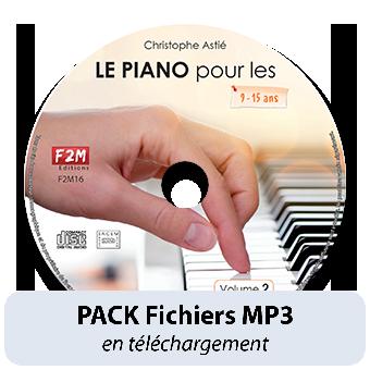 PACK Fichiers MP3 - LE PIANO pour les 9/15 ans - Vol 2