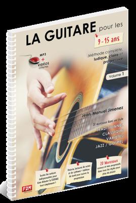 LA GUITARE pour les 9/15 ans - Volume 1