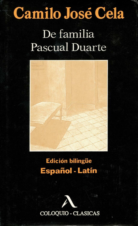 DE FAMILIA PASCUAL DUARTE. C.J. CELA