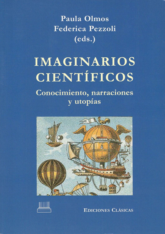 IMAGINARIOS CIENTIFICOS: CONOCIMIENTO, NARRACIONES Y UTOPIAS