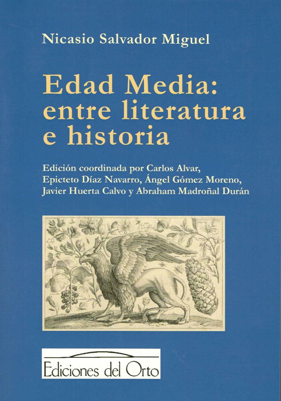 EDAD MEDIA: ENTRE LITERATURA E HISTORIA