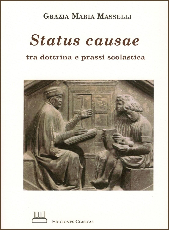STATUS CAUSAE, TRA DOTTRINA E PRASSI SCOLASTICA