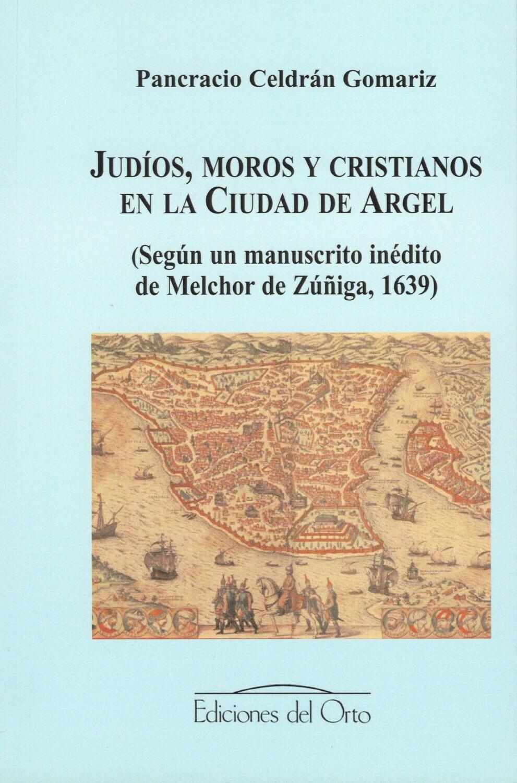 JUDIOS, MOROS Y CRISTIANOS EN LA CIUDAD DE ARGEL