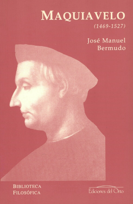 MAQUIAVELO (1469-1527)