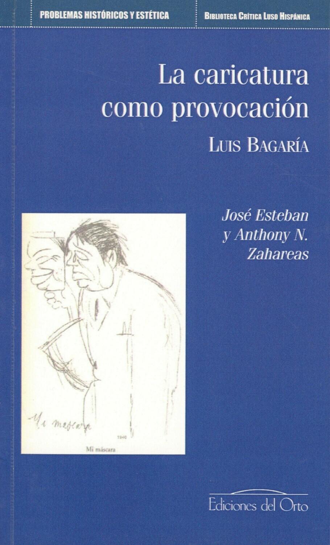 LA CARICATURA COMO PROVOCACION: LUIS BAGARIA