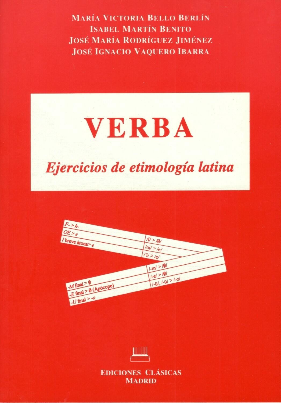 VERBA. EJERCICIOS DE ETIMOLOGIA LATINA