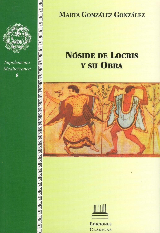 NOSIDE DE LOCRIS Y SU OBRA