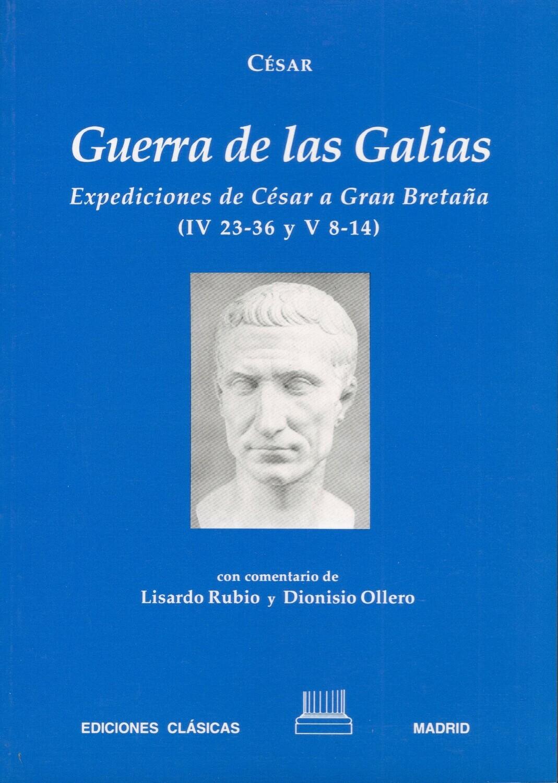 CESAR. GUERRA DE LAS GALIAS