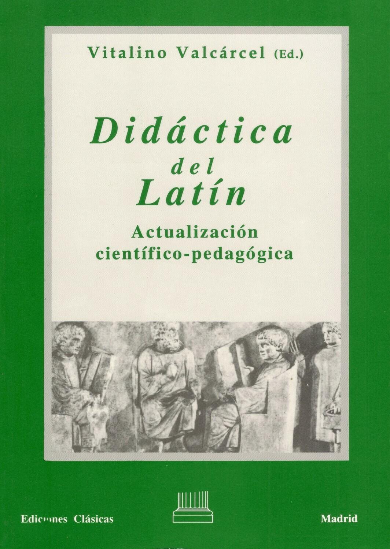 DIDACTICA DEL LATIN, ACTUALIZACION CIENTIFICO-PEDAGOGICA