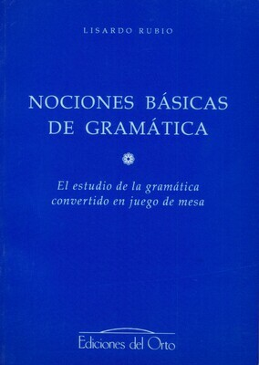 NOCIONES BASICAS DE GRAMATICA