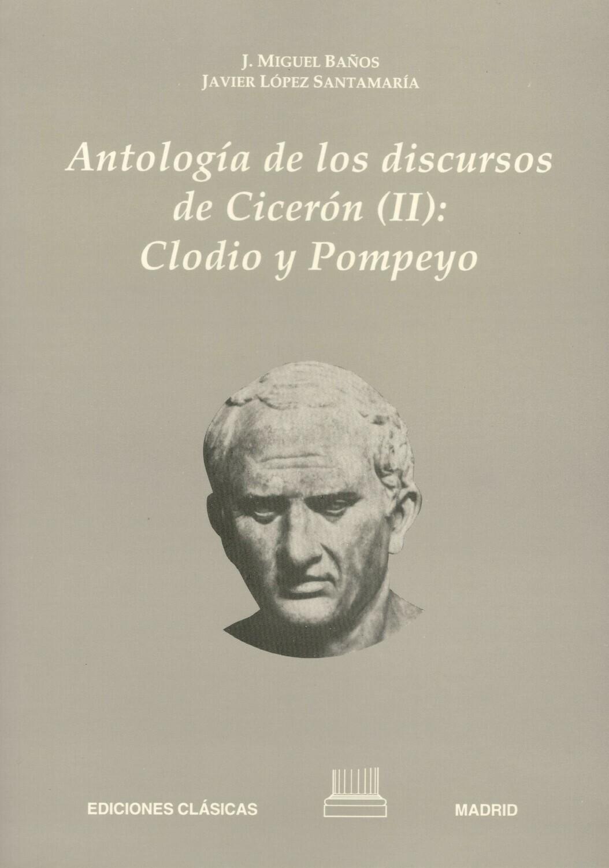 ANTOLOGIA DE LOS DISCURSOS DE CICERON II