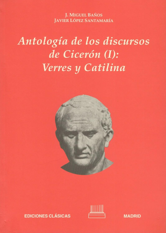 ANTOLOGIA DE LOS DISCURSOS DE CICERON I
