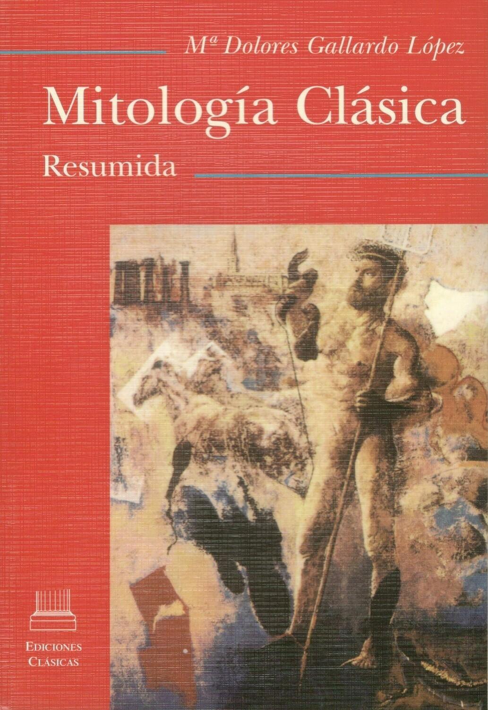 MITOLOGIA CLASICA RESUMIDA