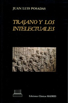 TRAJANO Y LOS INTELECTUALES