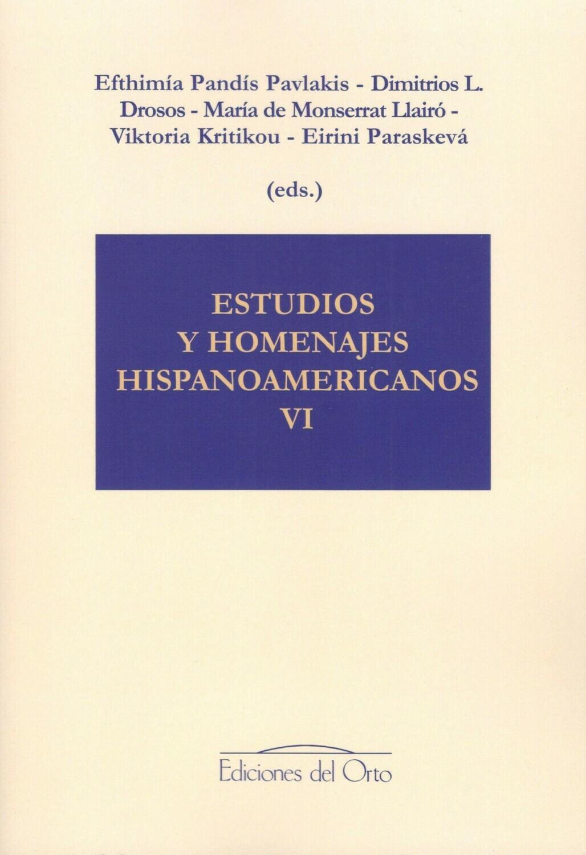 ESTUDIOS Y HOMENAJES HISPANOAMERICANOS VI
