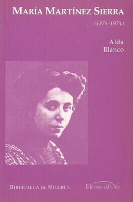 MARIA MARTINEZ SIERRA (1874-1974)