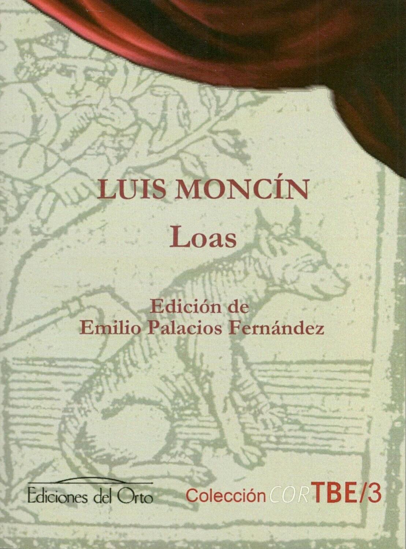 LUIS MONCIN, LOAS