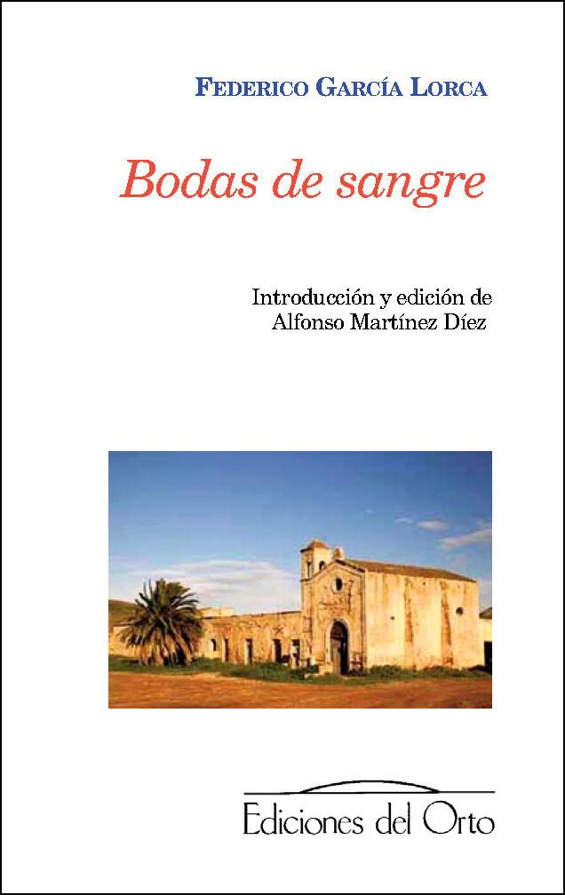 BODAS DE SANGRE, FEDERICO GARCIA LORCA