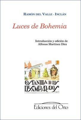 LUCES DE BOHEMIA, RAMÓN DEL VALLE-INCLÁN