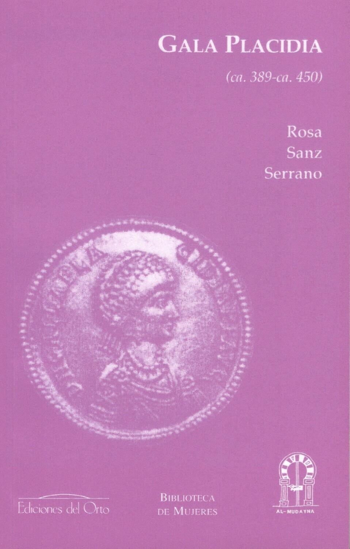 GALA PLACIDIA (ca. 389 - ca. 450)