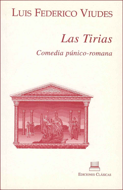 LAS TIRIAS, LUIS FEDERICO VIUDES | COMEDIA PÚNICO-ROMANA