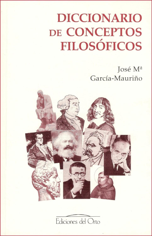 DICCIONARIO DE CONCEPTOS FILOSÓFICOS
