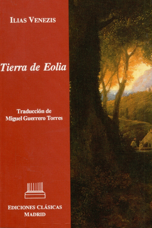 TIERRA DE EOLIA, ILIAS VENEZIS