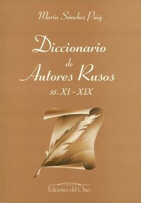 DICCIONARIO DE AUTORES RUSOS, SS. XI-XIX