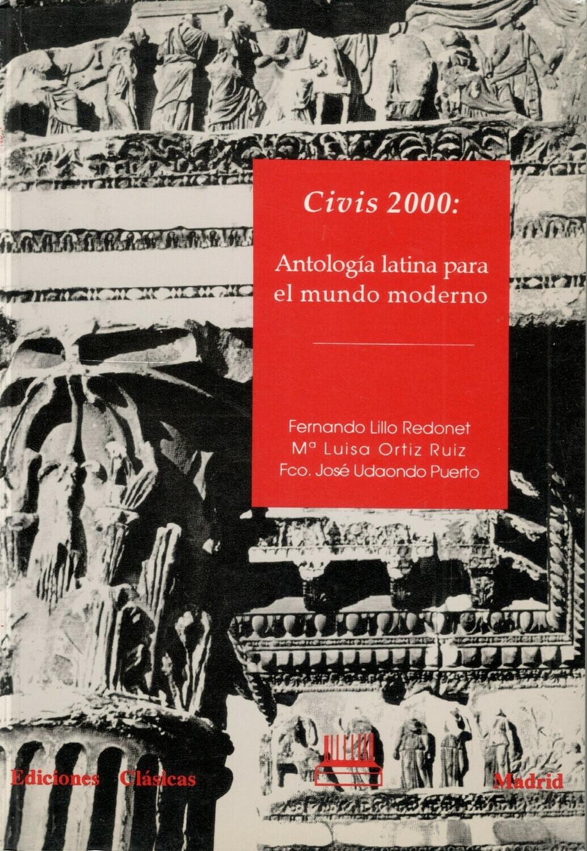 CIVIS 2000: ANTOLOGÍA LATINA PARA EL MUNDO MODERNO