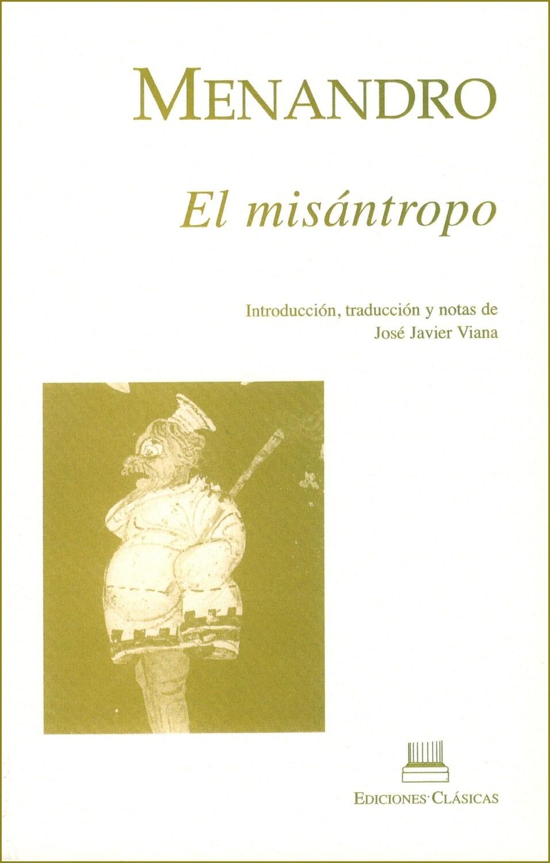 MENANDRO, EL MISÁNTROPO