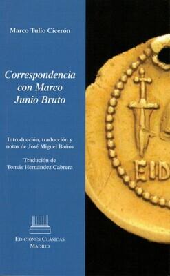 CORRESPONDENCIA CON MARCO JUNIO BRUTO   MARCO TULIO CICERÓN